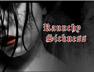 Raunchy Sickness Custom Shirts & Apparel